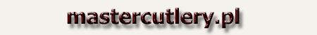 MasterCutlery - sklep z no�ami, mieczami, katanami, akcesoriami survivalowymi, produktami do samoobrony.